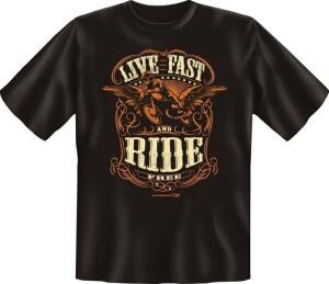T-Shirt LIVE FAST AND RIDE FREE