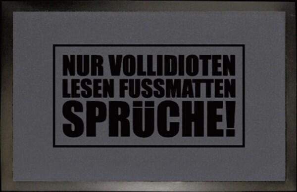 Fußmatten Sprüche Fussmatte Nur Vollidioten Lesen Fussmatten Sprüche  Huslage24